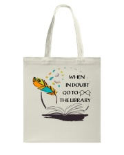 When In Doubt Go To Librarian  Tote Bag thumbnail