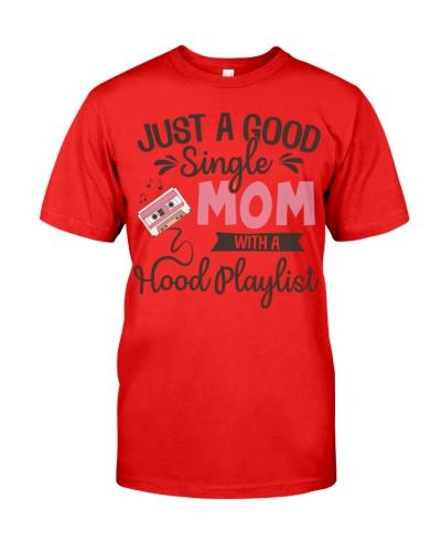 Just a good Single Mom with a Hood playlist