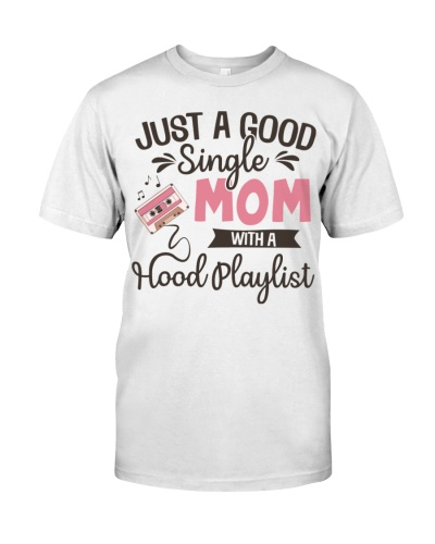 Just a good Single Mom with a Hood playlist