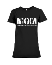 Mom - The Veteran - The Myth - The Legend Premium Fit Ladies Tee thumbnail