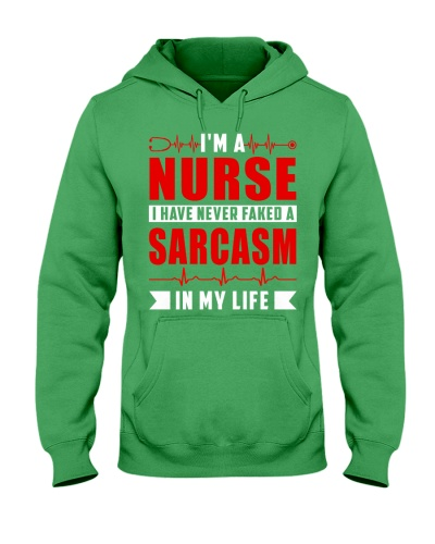 Nurse - I have never faked a sarcasm