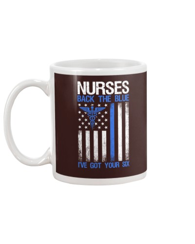 Nurses Back The Blue - I've Got Your Six