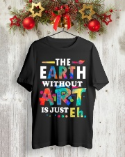 Art Teacher - Just Eh Classic T-Shirt lifestyle-holiday-crewneck-front-2