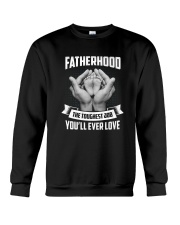 Fatherhood - The Toughest Job You'll Ever Love Crewneck Sweatshirt thumbnail