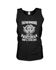 Fatherhood - The Toughest Job You'll Ever Love Unisex Tank thumbnail