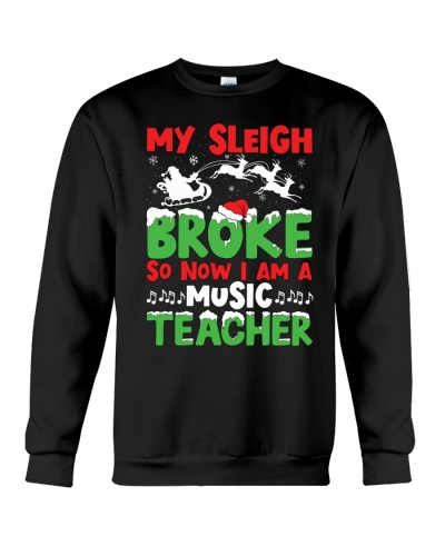 Music Teacher - My Sleigh broke