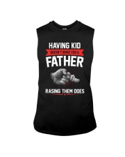 Having Kid Doesn't Make You A Father Sleeveless Tee thumbnail