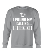 I FOUND MY CALLING RETIREMENT Crewneck Sweatshirt tile