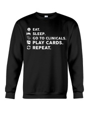 Nurse - Eat Sleep Go to Clinicals Crewneck Sweatshirt thumbnail