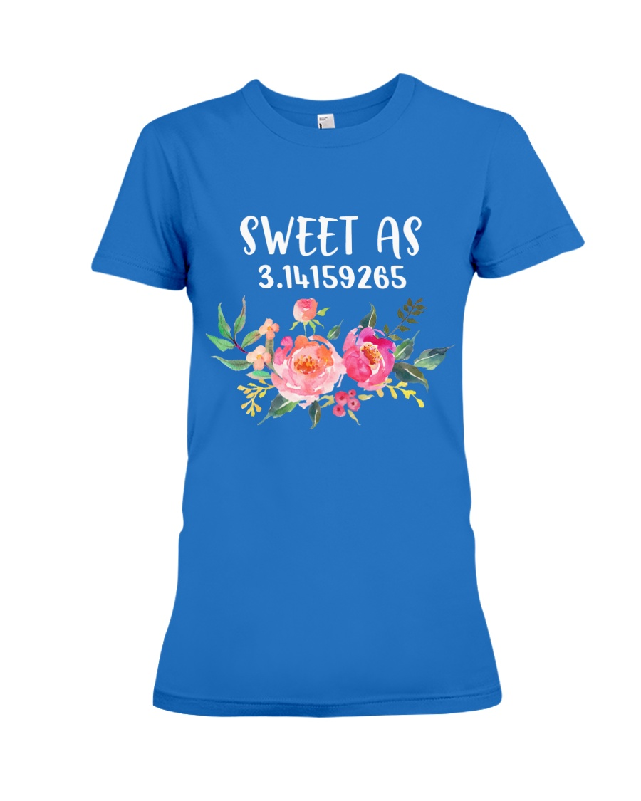 Sweet as Pi  Premium Fit Ladies Tee