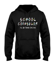School Counselor - Be there for you Hooded Sweatshirt thumbnail