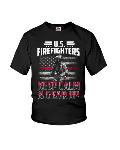 US Firefighter - Keep Calm And Gear Up