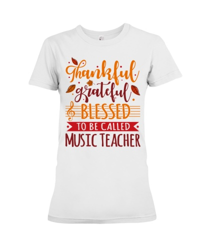 Music Teacher - Thankful Grateful Blessed