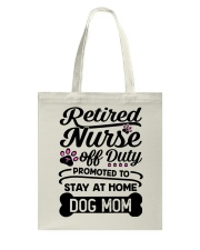 Retired Nurse - Stay at Home Dog Mom Tote Bag thumbnail