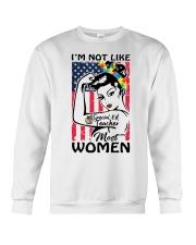 Special Ed Teacher - I'm not like most Women Crewneck Sweatshirt thumbnail