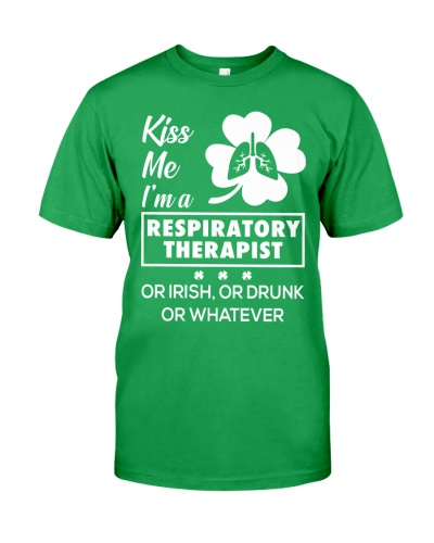 Kiss me - I'm a Respiratory Therapist