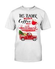 Teacher - Runs on Coffee Classic T-Shirt front
