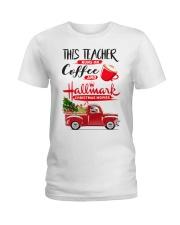 Teacher - Runs on Coffee Ladies T-Shirt thumbnail