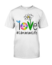 Love Librarian Life Classic T-Shirt front