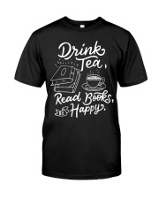 Drink tea - Read Books - Be Happy Premium Fit Mens Tee thumbnail