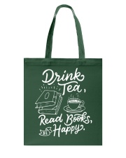 Drink tea - Read Books - Be Happy Tote Bag thumbnail