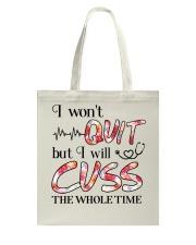 Nurse - Cuss The Whole Time Tote Bag thumbnail