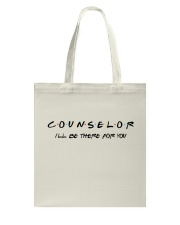 Counselor - I'll be there for you Tote Bag thumbnail