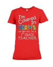 First Grade Teacher - I'm covered in Germs Premium Fit Ladies Tee thumbnail