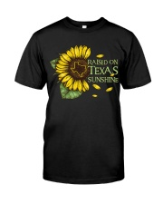 Raised on Texas Sunshine Classic T-Shirt front