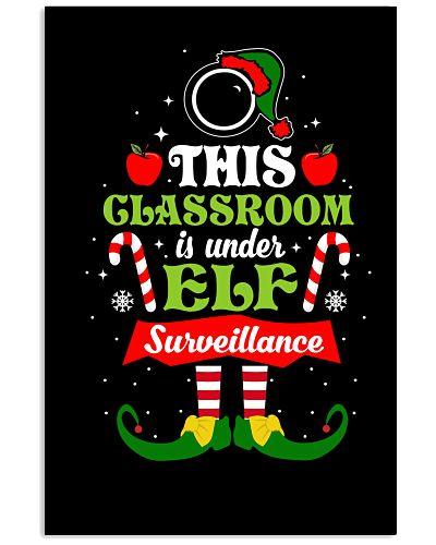 Teacher - This Classroom is under ELF Surveillance