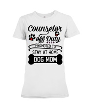 Counselor - Stay at Home Dog Mom Premium Fit Ladies Tee thumbnail