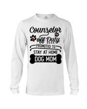 Counselor - Stay at Home Dog Mom Long Sleeve Tee thumbnail