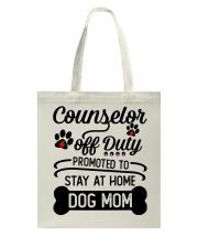 Counselor - Stay at Home Dog Mom Tote Bag thumbnail