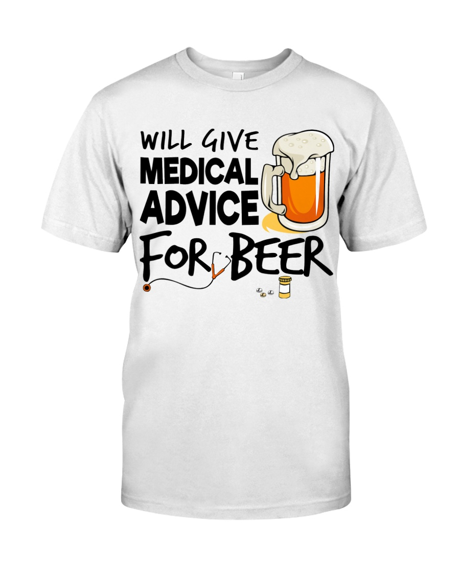 Nurse - Medical Advice for Beer Classic T-Shirt