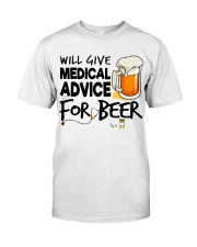 Nurse - Medical Advice for Beer Classic T-Shirt front