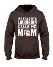 My Favorite Librarian Calls Me Mom Hooded Sweatshirt thumbnail