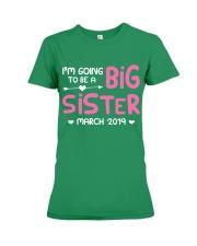 Big Sister - March 2019 Premium Fit Ladies Tee thumbnail