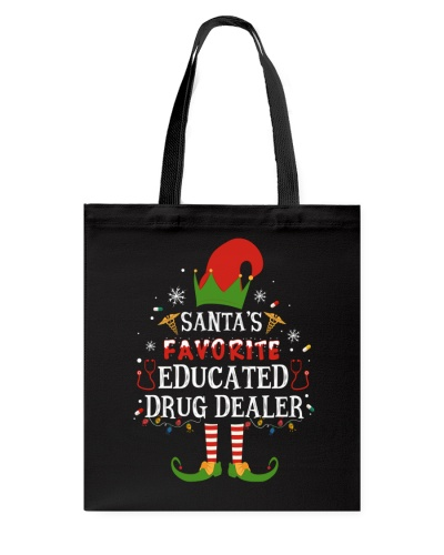 Nurse shirt - Educated Drug Dealer - Christmas