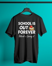 Retired Teacher School is out Classic T-Shirt lifestyle-mens-crewneck-front-3