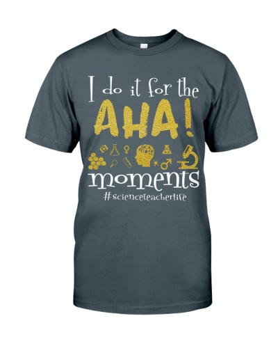 Science Teacher - I do it for the aha