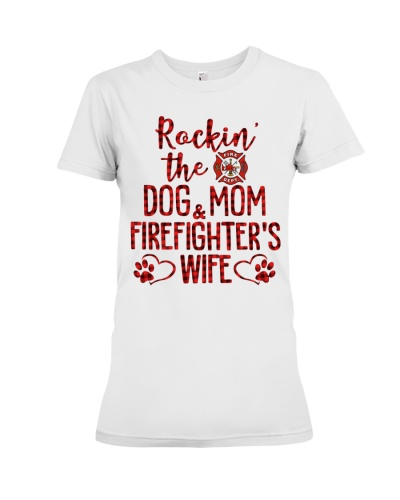 Firefighter's Wife and Dog Mom - Christmas