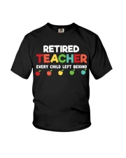 Retired Teacher - Every Child Left Behind Youth T-Shirt thumbnail