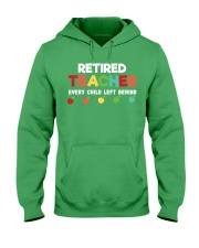 Retired Teacher - Every Child Left Behind Hooded Sweatshirt thumbnail