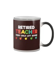 Retired Teacher - Every Child Left Behind Color Changing Mug thumbnail