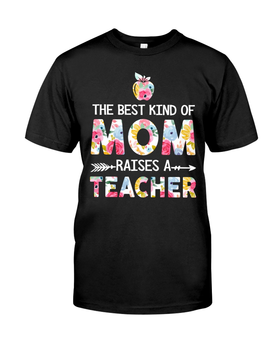 Teacher Best Kind of Mom Classic T-Shirt