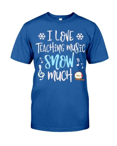 Music Teacher - love teaching snow much