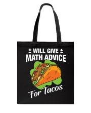 Math Teacher - Math Advice for Tacos Tote Bag thumbnail