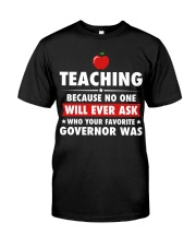 Teacher- No one will Ever Ask Premium Fit Mens Tee thumbnail