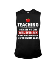 Teacher- No one will Ever Ask Sleeveless Tee thumbnail