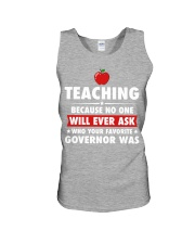 Teacher- No one will Ever Ask Unisex Tank thumbnail